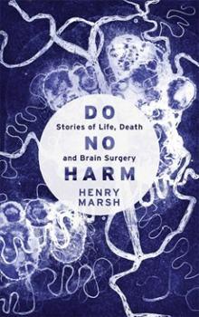 henry-marsh-do-no-harm