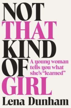 lena-dunham-not-taht-kind-of-girl