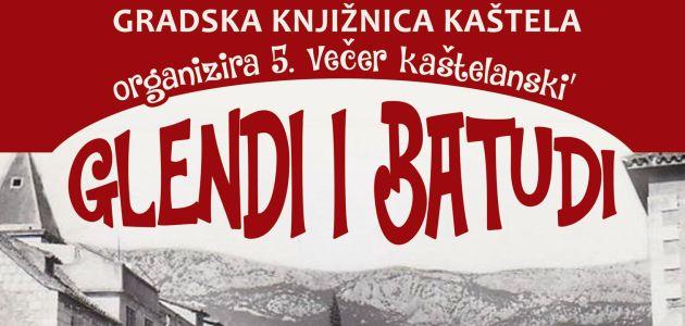 http://hrvatskifokus-2021.ga/wp-content/uploads/2017/08/vecer-kastelanski-glendi-batudi.jpg