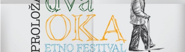 "Etno festival u prirodi ""Dva oka"""
