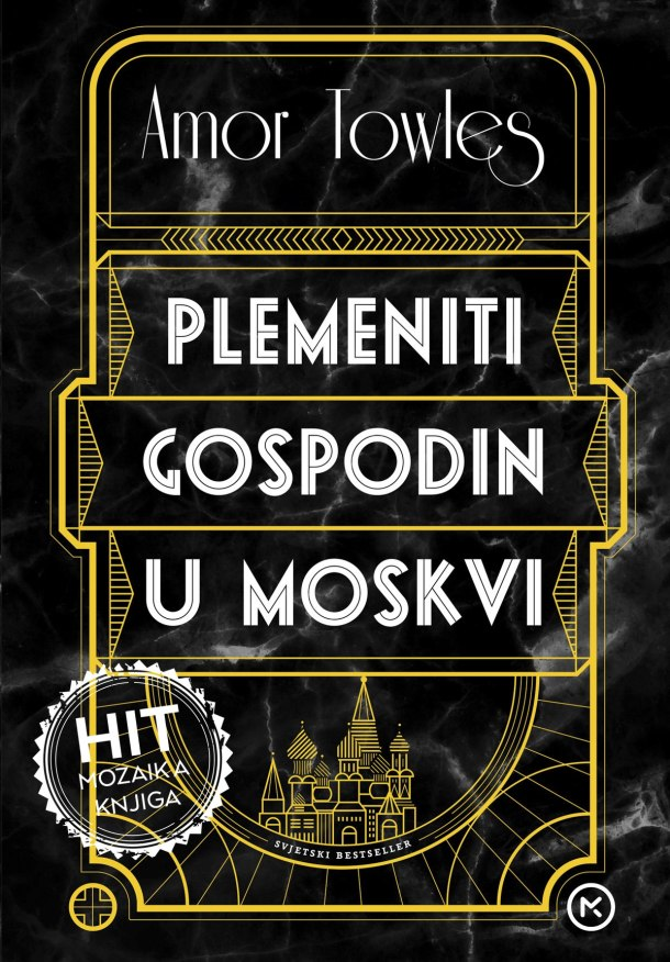 Plemeniti-gospodin-u-Moskvi-HIT