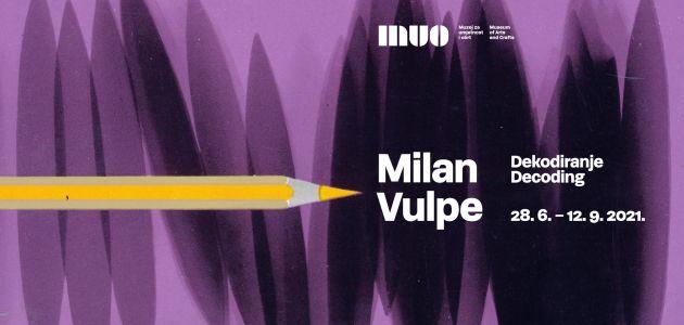 Izložba Milan Vulpe: Dekodiranje